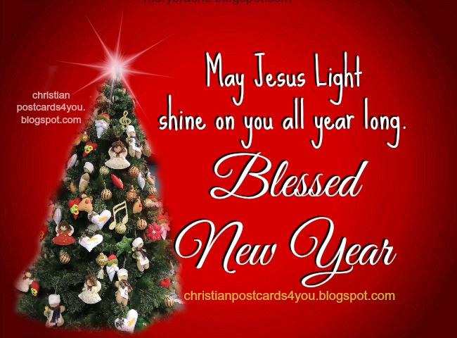 Card with christian message Happy New Year, Blessings, free images with free christian quotes for facebook friends, family, bussiness, free postcards for your wall, status, new year eve, blessings on 2014, happy new year 2014