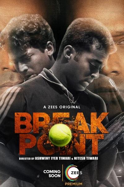 Download Break Point (2021) S01 Hindi 720p + 1080p WEB-DL ESub
