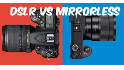 Perbedaan Kamera DSLR VS Mirrorless Mana Yang Lebih Baik?