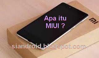 Apa itu pengertian MIUI di ponsel Xiaomi ?