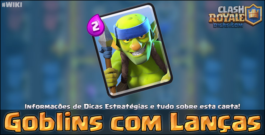 Carta dos Goblins Lanceiros no Clash Royale