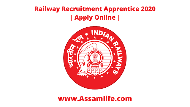 Railway Recruitment Apprentice 2020 || Apply Online