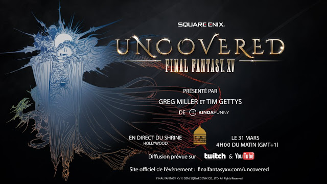 UNCOVERED : FINAL FANTASY XV
