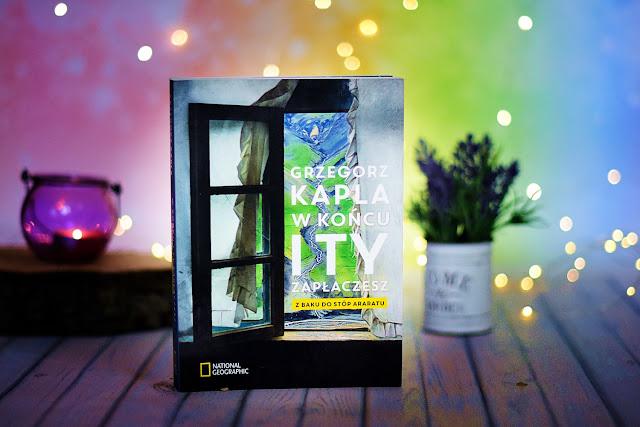 """Grzegorz Kapla - """"W końcu i Ty zapłaczesz. Z Baku do stóp Araratu"""""""