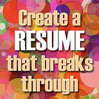 resume tips, creating a strong resume, resume secrets, create a strong resume, de-age your resume,