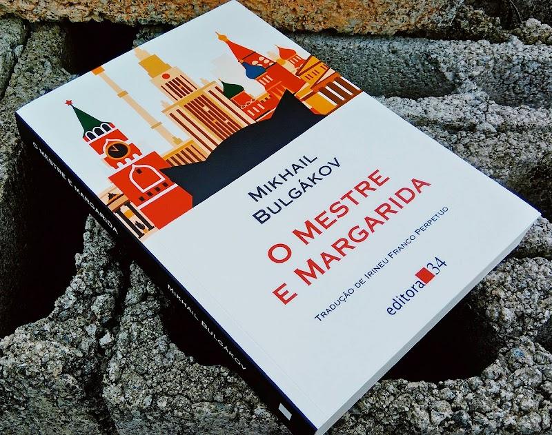 [RESENHA #430] O MESTRE E MARGARIDA - MIKHAIL BULGÁKOV