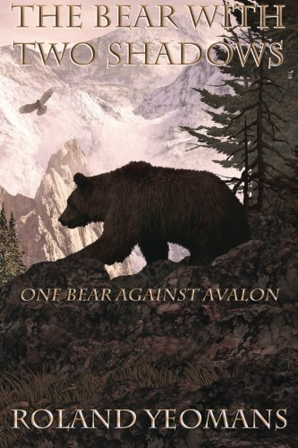 ONE LONE BEAR AGAINST AVALON