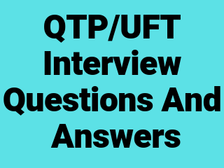 QTP/UFT Interview Questions and Answers ~ SDET