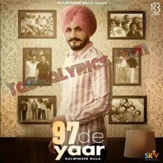97 De Yaar Kulwinder Billa Lyrics in Punjabi