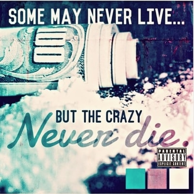 Smigg Dirtee - Some May Never Live But The Crazy Never Die (2020) - Album Download, Itunes Cover, Official Cover, Album CD Cover Art, Tracklist, 320KBPS, Zip album
