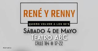 """Concierto de RENE Y RENNY """"Quiero volver a los 90´s"""" en Bogotá"""