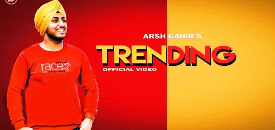 Trending Lyrics – Arsh Gahir