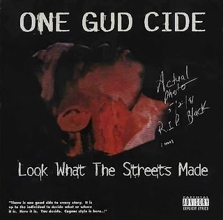 One Gud Cide - Look What The Streets Made 1996