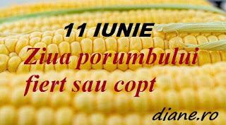 11 iunie: Ziua porumbului fiert sau copt