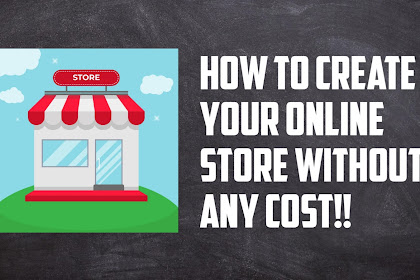 How to create your online store without any cost!!