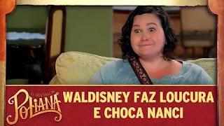 Waldisney faz loucura e choca Nanci em As Aventuras de Poliana