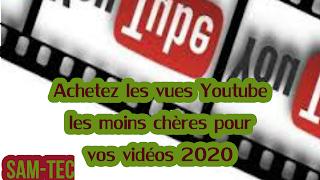 Achetez les vues Youtube les moins chères pour vos vidéos 2020