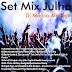 Dj Marcio Almeida - Set Mix Julho