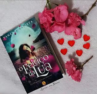 O feitiço da lua - Vanessa Batista
