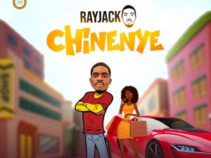 DOWNLOAD MP3: Rayjacko - Chinenye (Prod. Kayskillz Beatz)