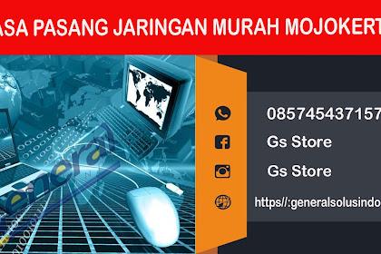 Jasa Pasang Jaringan Mojokerto LAN , WAN , FO , Server , Internet , Server , Mojokerto Murah