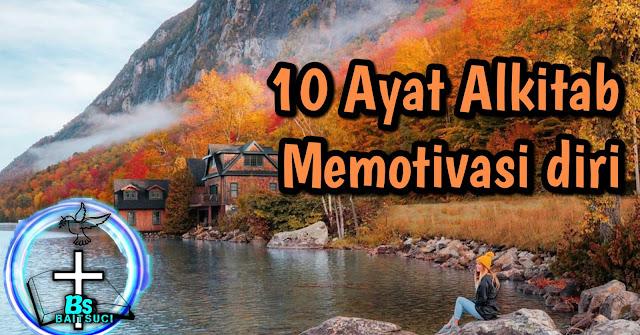 10 Ayat Alkitab Memotivasi diri memberi semangat
