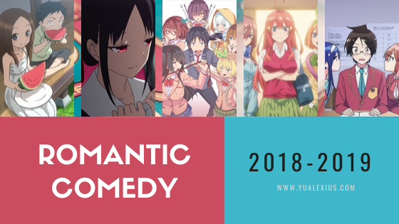 Best Romance Comedy Anime Series 2018-2019