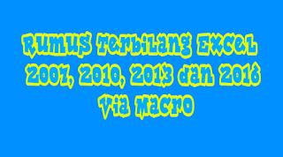 Rumus Terbilang EXcel 2007, 2010, 2013 dan 2016 Via Macro