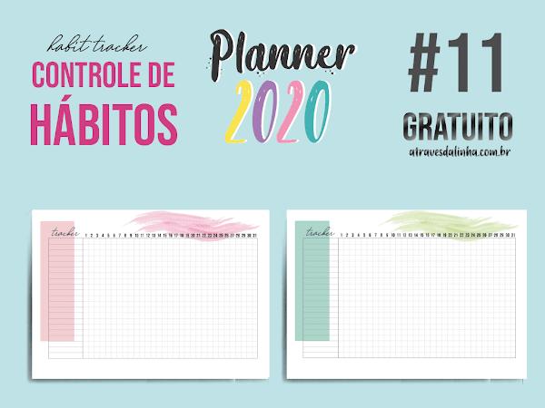 Planner 2020 #11: Controle de hábitos (habit tracker) gratuito para download