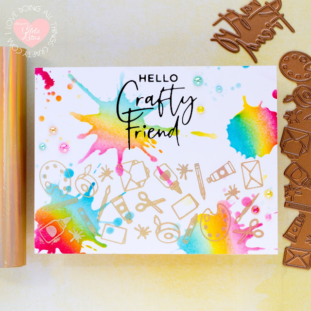 Spellbinders, Glimmer Hot Foil Kit of the Month, Crafty Day, Inspiration Cards, Rainbow, Atelier Inks, Crafty Birthday, Friendship Card, Card Making, ilovedoingallthingscrafty,