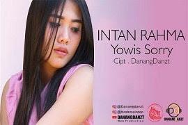 Lirik Lagu Intan Rahma - Yowis Sorry