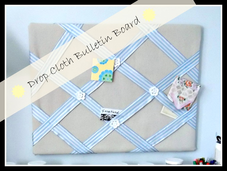 Vintage, Paint and more... drop cloth covered bulletin board