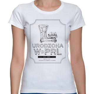 Koszulka Urodzona w PRL