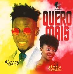 Killer Gato M - Quero Mais (feat. Nilda Catumbela)