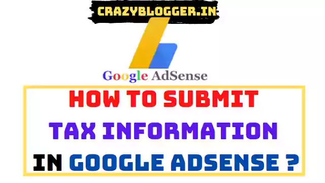 How to submit Tax Information in Google AdSense in India