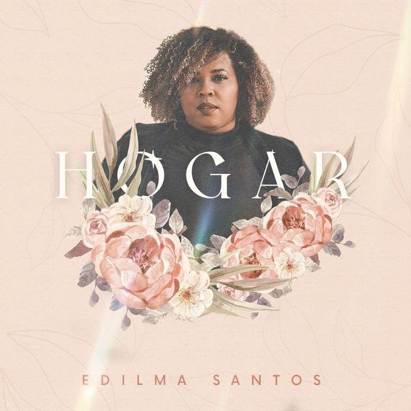 Edilma Santos – Hogar 2021 (Exclusivo WC)