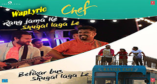 Shugal Laga Le Song Lyrics Chef Saif