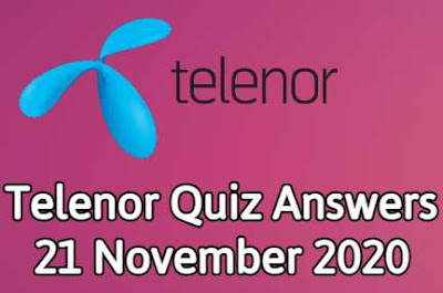 Telenor Quiz 21 November 2020 || Telenor Answers 21 nov 2020