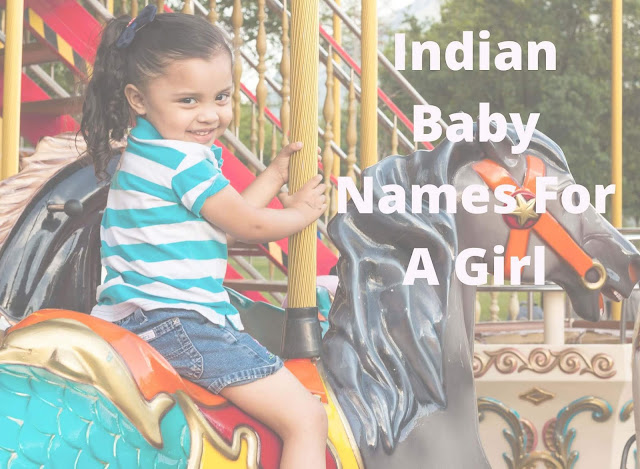 Indian Baby Names For A Girl