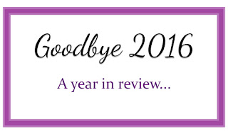 Goodbye 2016 - A Year In Review