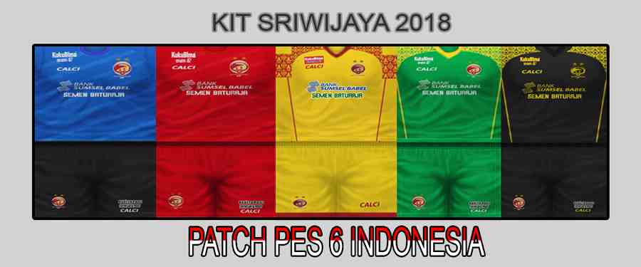 Ultigamerz: PES 6 Sriwijaya FC 2018/19 GDB Kits