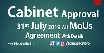 Cabinet Approval 31st July 2019 All MoU and Agreements with Details