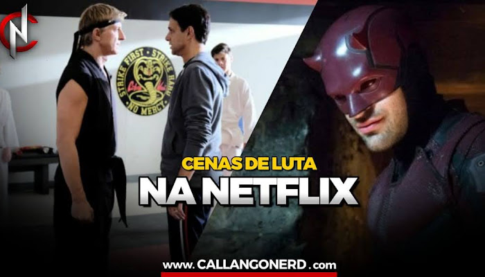 Cobra Kai, Demolidor e o combate marcial nas séries da Netflix