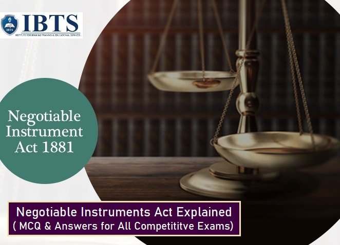 All About Negotiable Instruments Act with MCQ and Answers