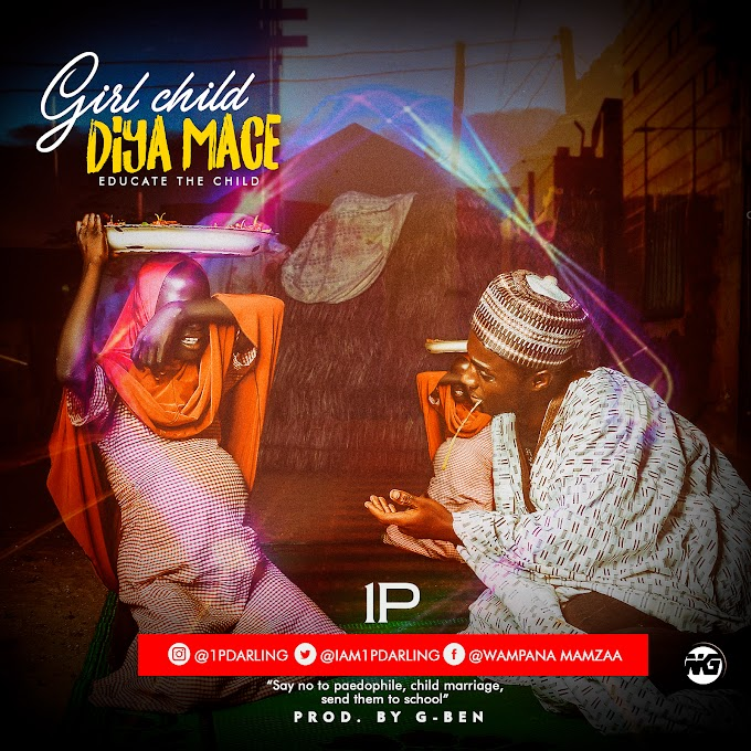 "DOWNLOAD MP3: 1P - Girl Child/Diya Mace"" (Educate The Child)"