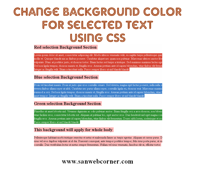 Change background color for selected text using css3