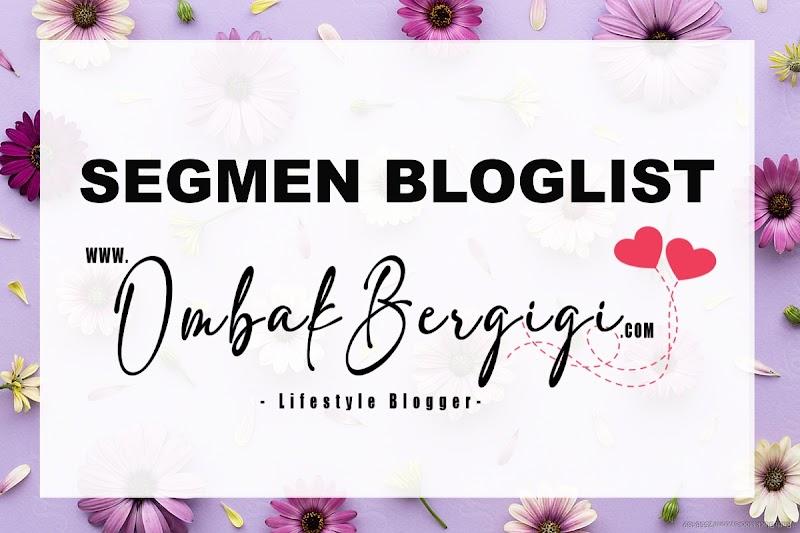 Senarai Peserta Segmen Bloglist Ombak Bergigi