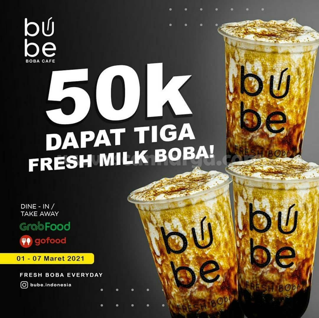 BUBE Promo Beli 3 Fresh Milk Boba cuma Rp 50.000 Aja