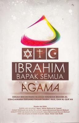 Ibrahim a.s. Bapak Semua Agama
