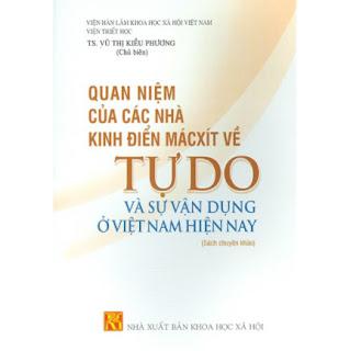 Quan Niệm Của Các Nhà Kinh Điển Mácxít Về Tự Do Và Sự Vận Dụng Ở Việt Nam Hiện Nay ebook PDF-EPUB-AWZ3-PRC-MOBI